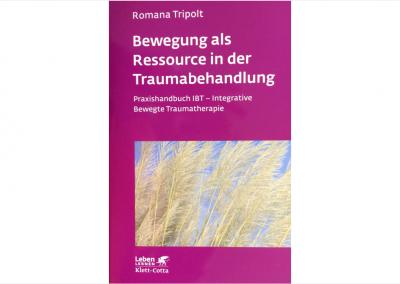 Tripolt: Bewegung als Ressource in der Traumabehandlung