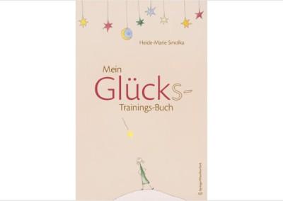 Smolka: Mein Glücks-Trainings-Buch