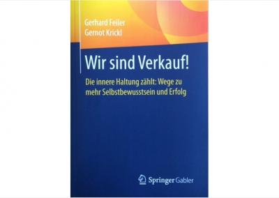 Feiler, Krickl: Wir sind Verkauf!